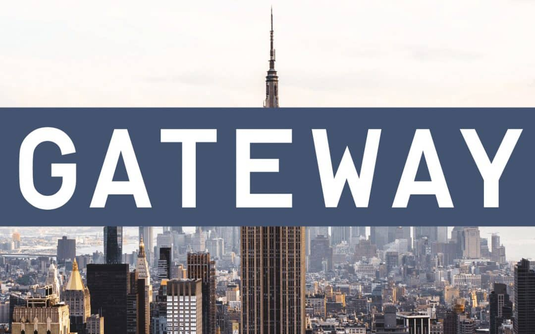 Gateway—Open For Business